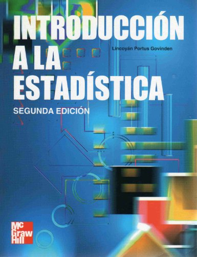 Introduccion A La Estadistica 2Da Edicion By  Lincoyan Portus Govinden Mcgraw Hill 1998