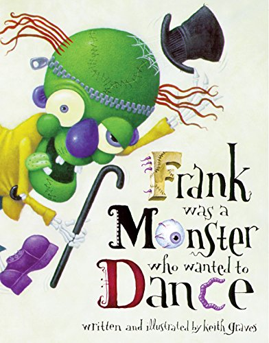 Frank Was a Monster Who Wanted to Dance]()