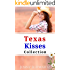 The Texas Kisses Collection