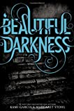 """Beautiful Darkness (Beautiful Creatures)"" av Kami Garcia"
