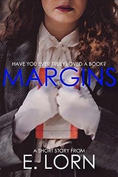Margins: A Short Story (English Edition) de [Lorn, E., Lorn, Edward]