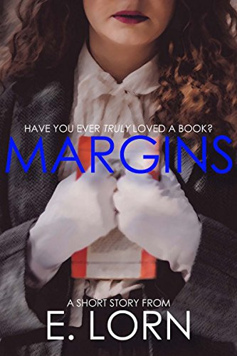 Margins: A Short Story by [Lorn, E., Lorn, Edward]