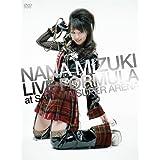 NANA MIZUKI LIVE FORMULA at SAITAMA SUPER ARENA [DVD]