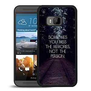 You Miss The Memories Durable High Quality HTC ONE M9 Phone Case