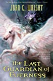 The Last Guardian of Everness (Chronicles of Everness)