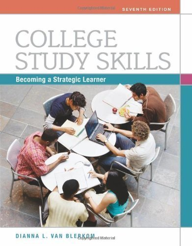 College Study Skills: Becoming a Strategic Learner by Van Blerkom, Dianna L. 7th (seventh) Edition [Paperback(2011)]