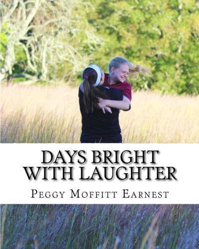 Days Bright With Laughter