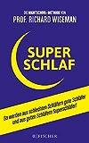 Fischer Paperback: SUPERSCHLAF: So werden aus schlechten Schläfern gute Schläfer und aus guten Schläfern Superschläfer