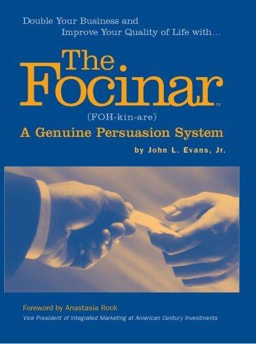 The Focinar A Genuine Persuasion System by John L. Evans Jr. (2006-06-01) pdf