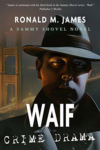 Waif (Sammy Shovel Series Book 3)