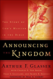 Announcing the Kingdom: The Story of God's Mission in the Bible