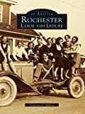 Rochester: Labor and Leisure by Donovan A. Shilling front cover