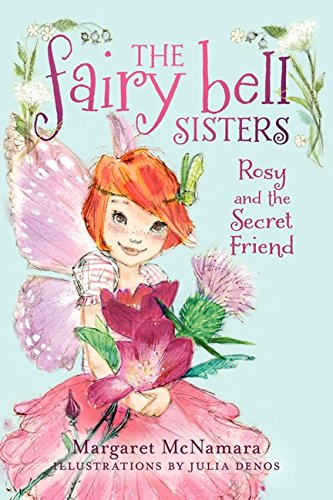 (The Fairy Bell Sisters #2: Rosy and the Secret)