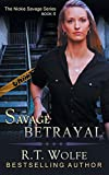 img - for Savage Betrayal (the Nickie Savage Series, Book 4) book / textbook / text book