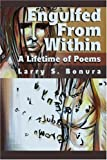 Engulfed from Within, Larry S. Bonura, 0595246834