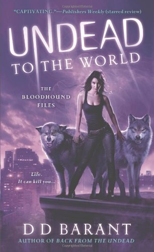 Undead to the World: The Bloodhound Files