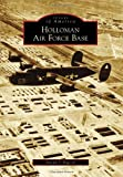 Holloman Air Force Base (Images of America)
