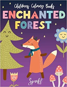 Childrens Coloring Books Enchanted Forest A Beautiful Magical