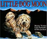 Little Dog Moon, Maxine Trottier, 1550051601