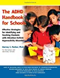 The ADHD Handbook for Schools, Harvey C. Parker, 1886941610