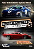 Super Speeders 5 Out Of Control