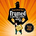 Framed Audiobook by Frank Cottrell Boyce Narrated by Jason Hughes