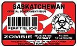 Saskatchewan Zombie Hunting Permit Sticker Size: 4.95x2.95 Inch (12.5x7.5cm) Cut Decal outbreak response team Canada