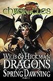 Dragonlance Chronicles Volume 3: Dragon's of Spring Dawning 2 HC (Dragonlance Chronicles (Devil's Due Publishing)) (v. 4, Pt. 2)