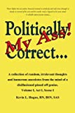 Politically Correct My Ass, Kevin L. Hogan, 1440196281