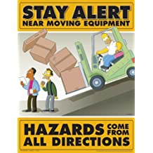 Stay Alert Near Moving Equipment - Simpsons Forklift Safety Poster