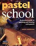Pastel School, Hazel Harrison, 0895778491