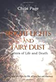 Bright Lights and Fairy Dust, Chris Page, 1908596856