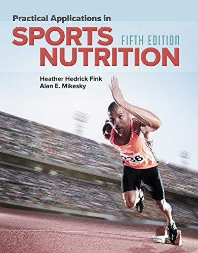 Practical Applications in Sports Nutrition (Physiology Of Sport And Exercise 5th Edition Ebook)