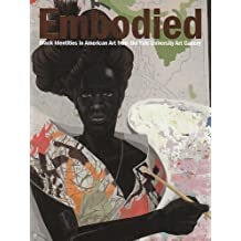 Embodied: Black Identities in American Art from the Yale University Art Gallery