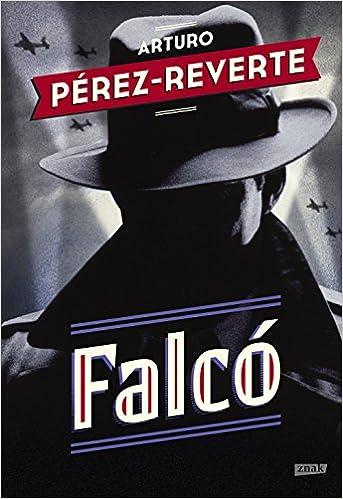 Falco: Amazon.es: Perez-Reverte, Arturo: Libros en idiomas extranjeros