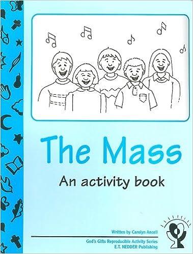 Book The Mass: An Activity Book (God's Gifts Reproducible Activity)