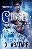 Cursed: Broken: A M/M Modern Retelling of Beauty & The Beast (Book 1)