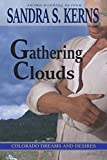 Gathering Clouds (Colorado Dreams and Desires Book 2)