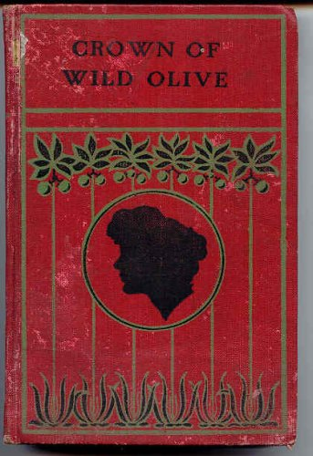 The Crown of Wild Olive PDF