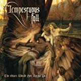 Stars Would Not Awake You by TEMPESTUOUS FALL (2012-07-10)