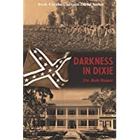 Darkness in Dixie (The Clarence Duval Series)