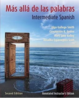 Ms all de las palabras, Textbook and Annotated Instructors Manual: Intermediate Spanish (Spanish