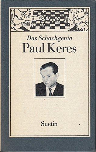 Das Schachgenie Paul Keres
