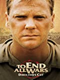 To End All Wars (The Director's Cut)