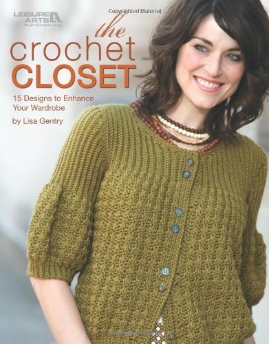 Download The Crochet Closet (Leisure Arts #4800) pdf