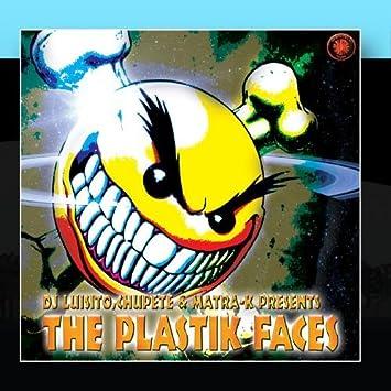 Chupete, Matra-k Dj Luisito - The Plastik Faces - Amazon.com ...