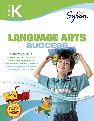 Kindergarten Language Arts Success: Activities, Exercises, and Tips to Help Catch Up, Keep Up, and Get Ahead (Sylvan Language Arts Super Workbooks) by WaterBrook Press