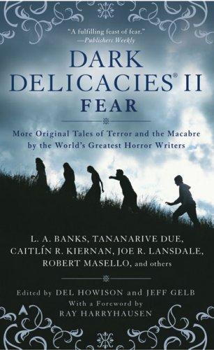 Read Online Dark Delicacies II: Fear pdf epub