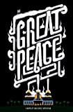 The Great Peace, Ryan George Kittleman, 0984957502