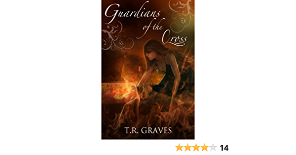 Ebook Guardians Of The Cross Warrior 2 By Tr Graves